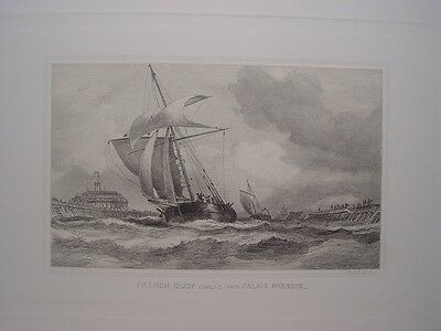 France. «French sloop coming into Calais Harbour» Gravure Charles George Lewis