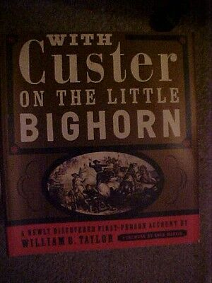 1996 Pb Book, With Custer On The Little Bighorn, 7Th Cavalry,  Old West Frontier
