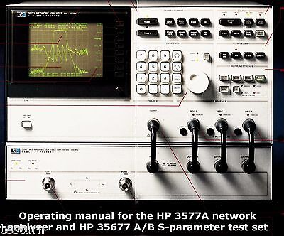 Operating manual for the HP 3577A network analyzer and HP 35677 A/B S-parameter