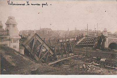 POSTCARD  FRANCE  VALENCIENNES  The Bridge after the attack