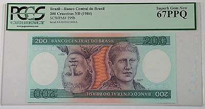 (1984) Brazil 200 Cruzeiros Note SCWPM# 199b PCGS 67 PPQ Superb Gem New