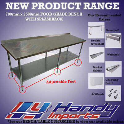 2500 x 700mm STAINLESS STEEL #304 COMMERCIAL FOOD PREP WORK BENCH W/ SPLASH BACK