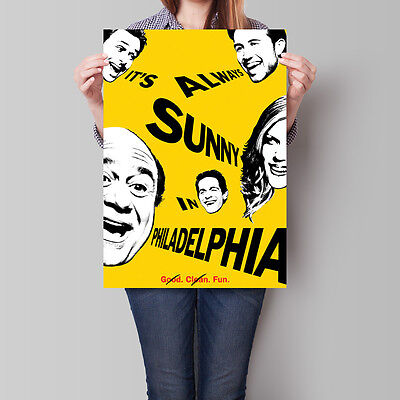 It's Always Sunny in Philadelphia Poster TV Series A2 A3 A4
