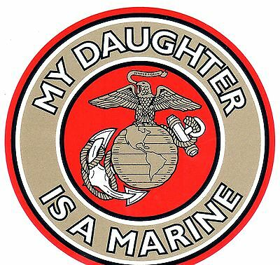 My Daughter Is A Marine Decal Sticker