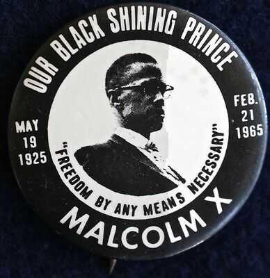 Malcolm X -Our Black Shining Prince 1965 Memorial Button - Original Pinback Rare