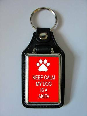 Keep Calm My Dog Is A Akita Leather Style Keyring