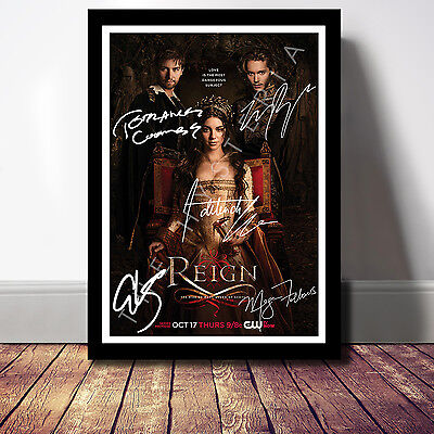 Reign Cast Signed Autograph Print Poster Photo The Cw Tv Show Series Season Dvd