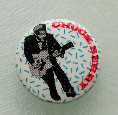 """CHUCK BERRY OLD 1"""" BUTTON BADGE FROM THE 1980's MY DING-A-LING ROCK N ROLL"""