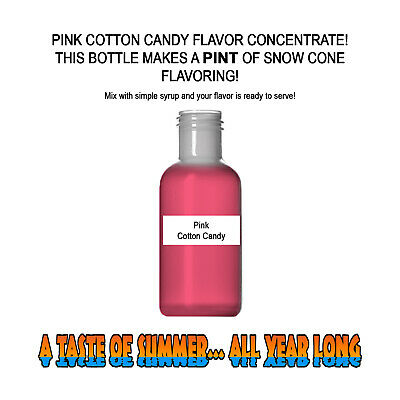 PINK Cotton Candy MIX Snow CONE/SHAVED ICE Flavor PINT BEST CONCENTRATE #1