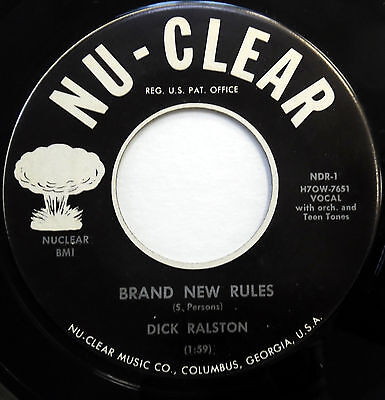 DICK RALSTON 45 Brand New Rules / Many Reasojns NU CLEAR label POP Vocal  e3346