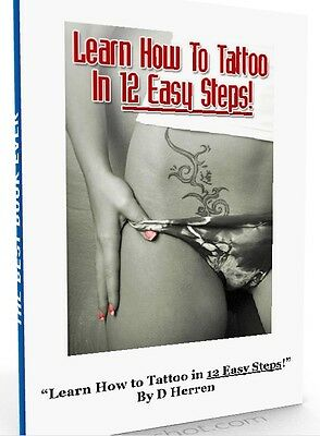 LEARN HOW TO TATTOO IN 12 STEPS - English eBook Tattoos Guide Easy Shop MRR NEU