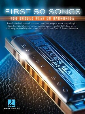 First 50 Songs You Should Play on Harmonica Harmonica Book NEW 000152493
