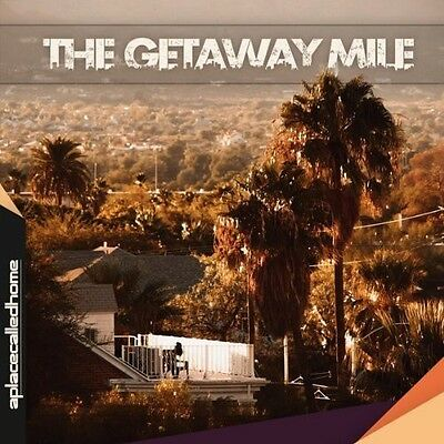 Place Called Home - Getaway Mile (2013, CD NEUF)