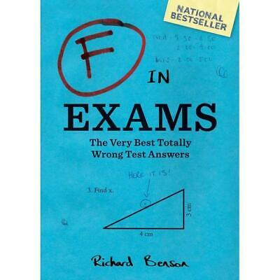 F In Exams – Paperback Book Funny School Student Mistakes Test Answers Laugh Hum
