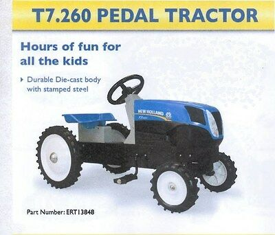 New Blue Die-cast Toy New Holland T7.260 Ride-on Pedal Tractor Part# ERT13848