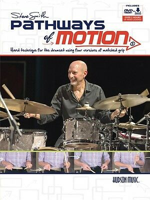Steve Smith Pathways of Motion Hand Technique for the Drumset NEW 000156897