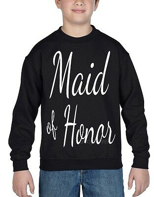 Maid of Honor Youth Crewneck Marriage Wedding Bachelorette Party Sweatshirts