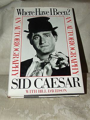 1982 First Editioni 2nd Printing SID CAESAR Where Have I Been?
