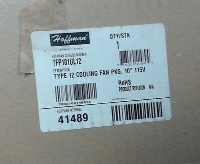 "NIB Hoffman TFP101UL12 Type 12 Cooling Fan Package 10"" 115V - 60 day warranty"