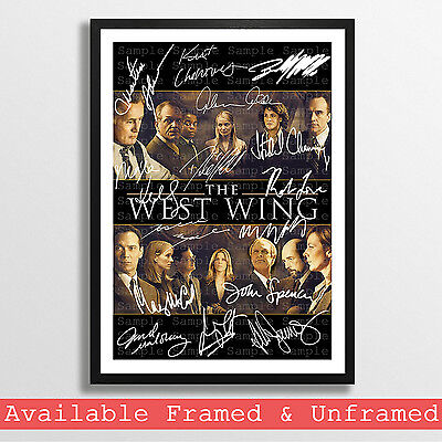 The West Wing Cast Signed Autograph Print Poster Photo Tv Show Dvd Series Season