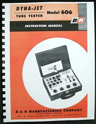 B&K DYNA-JET 606 Tube Tester Manual with Tube Data