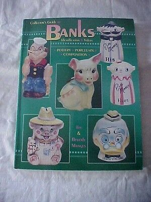 1998 BOOK COLLECTOR'S GUIDE TO BANKS IDENTIFICATION & VALUES by Jim & Beverly ..
