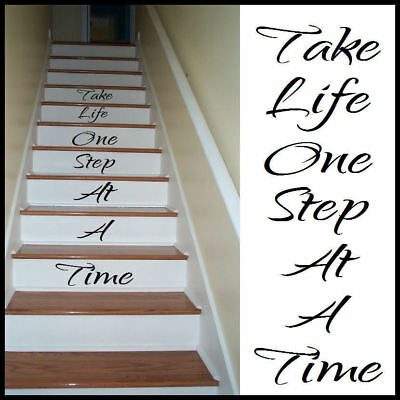Large Stair Riser Stickers Take Life One Step At A Time High Quality Cut Vinyl
