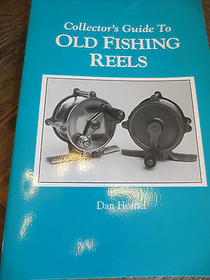 Collector's Guide to Old Fishing Reels by Dan Homel