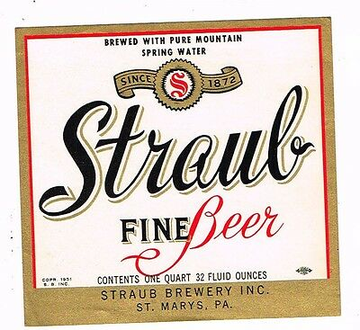 Unused Straub Fine Beer 1Qt ©1951 Straub Brewery Inc St Mary's PA Tavern Trove