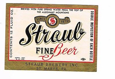 Unused  Straub Fine Beer 12oz ©1951 Straub Brewery Inc St Mary's PA Tavern Trove