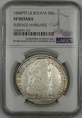1840-PTS LR Bolivia 8S Soles Silver Coin NGC VF Details Surface Hairlines