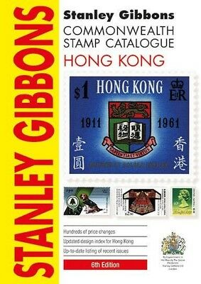 STANLEY GIBBONS COMMONWEALTH STAMP CATALOGUE - HONG KONG - 5th EDITION