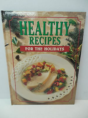 Healthy Eating For The Holidays Recipe Cookbook Salads Steaks Vegetables Scrod