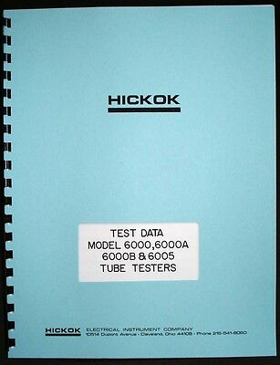 Hickok 6000 6000A 6000B 6005 Tube Test Data Book