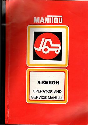 Manitou Bf Model 4Re60H Forklift Truck Operator's & Service Manual, October 83