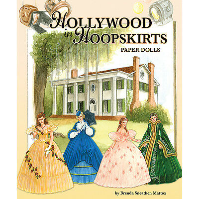 NEW Hollywood In Hoopskirts Paper Doll Collection With 8 Full-Skirt Costumes