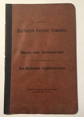 Rare 1909 Southern Pacific Company Rules & Info Oil Burning Locomotives Booklet