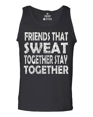 Friends That Sweat Together Stay Together Men's Tank Top Workout Tank Tops