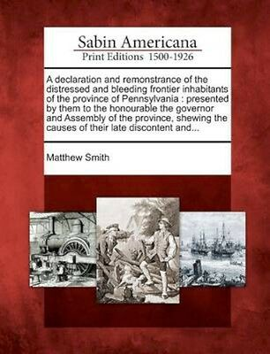 NEW A Declaration And Remonstrance Of The... BOOK (Paperback / softback)