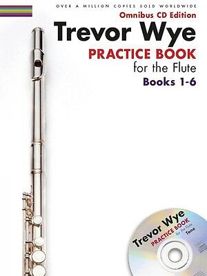 Trevor Wye Practice Book for the Flute: Books 1-6 Omnibus CD Edition 014050049
