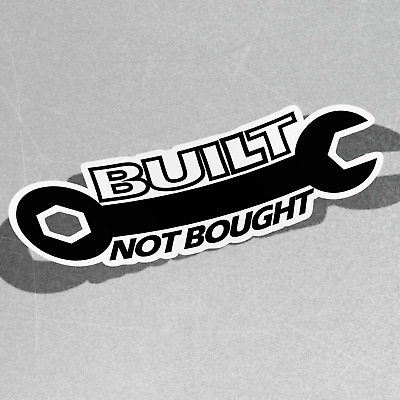 Built Not Bought Jdm Spanner Wrench Self Adhesive Vinyl Sticker Decal Window