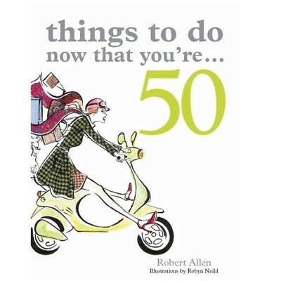 Things To Do Now That You're 50 - Birthday Book Fifty Aging Fun Humorous Bucket