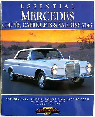 Essential Mercedes Coupes Cabriolets & Saloons 53-67 - Isbn:1901432009 Taylor
