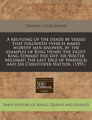 NEW A Reuyuing Of The Deade By Verses That... BOOK (Paperback / softback)