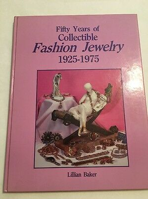 Fifty Years Of Collectible Fashion Jewelry 1925-1975 / Lillian Baker