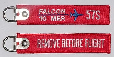 Schlüsselanhänger FALCON 10 MER 57S - Remove Before Flight ...........R1044