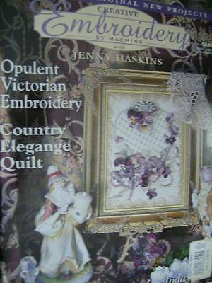 Creative Embroidery By Machine 1999 Magazine V1 #4 Lace, Fringing, Textured Silk