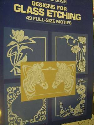 Designs For Glass Etching Craft Book- Bush- 49 Full-Size Motifs- Animals/Flowers