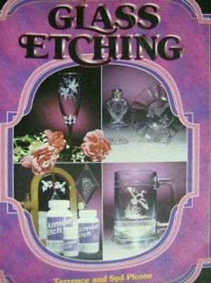 Creative Glass Etching Instructional Book - Terrence & Syd Picone, Paperback, 19