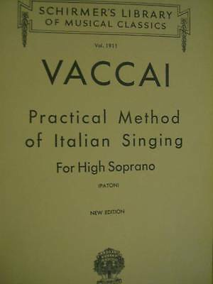 Vaccai Practical Method Of Italian Singing For High Soprano Music Book